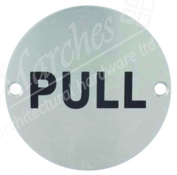 Pull Disc Sign - Satin Stainless Steel