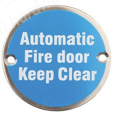 Automatic Fire Door Keep Clear Sign - Satin Stainless Steel (Silver Letters)