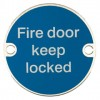 Fire Door  Keep Locked Sign - Satin Stainless Steel (Silver Letters)