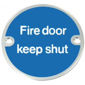 Fire Door  Keep Shut Sign - Satin Stainless Steel (White Letters)